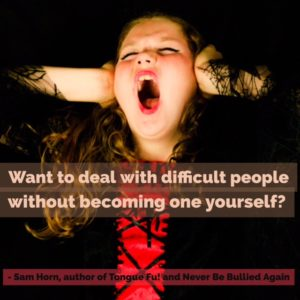 want to deal with difficult people