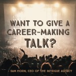 Want to Give a Career-Making Talk?